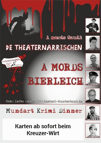 "Bayrisches Krimi-Dinner ""A MORDS BIERLEICH"""